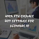 HIRN FTX Signals Bot Settings for 3commas.io [ Updated: 05/02/2021 ]